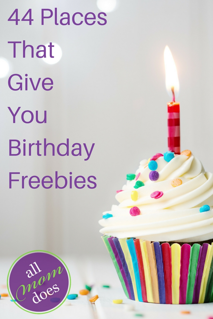 44 places that give you free things on your birthday.