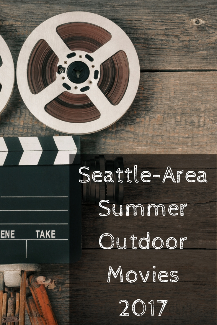 A list of all the 2017 summer outdoor movies in the Seattle and Western Washington area.