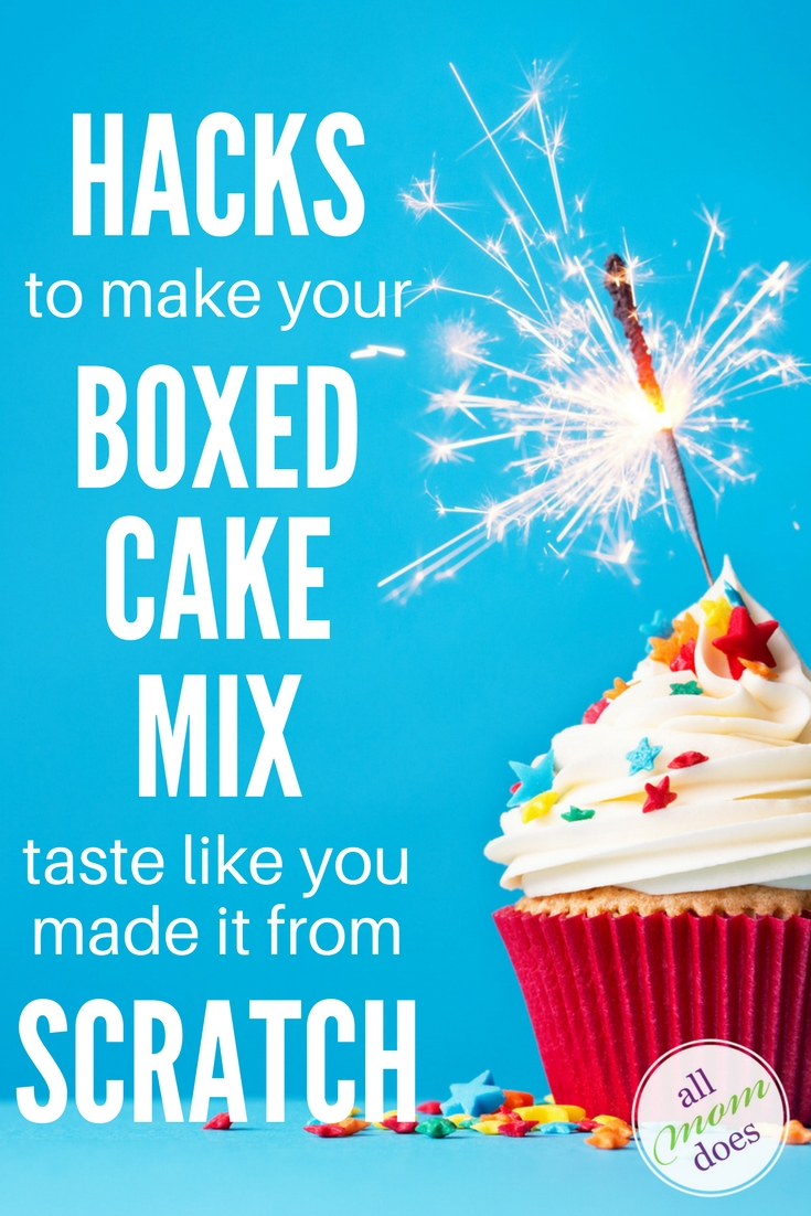 Cake recipe hacks to make your boxed cake mix taste like you made your cupcakes from scratch.